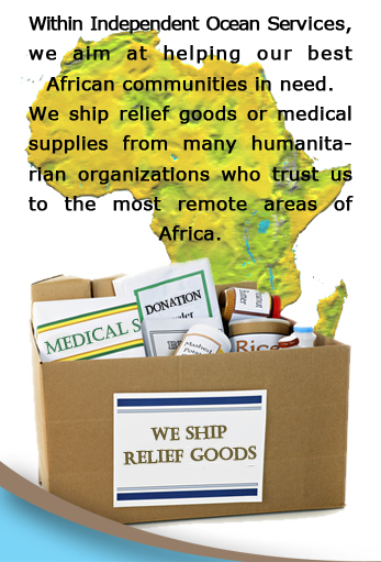 Independent Ocean Services aim at helping its best African communities in need. We ship relief good  medical supplies, donations, bicycles, food aid to Africa.